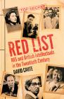 Red List: MI5 and British Intellectuals in the Twentieth Century Cover Image