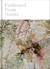Fashioned from Nature Cover Image