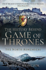 The History Behind Game of Thrones: The North Remembers Cover Image
