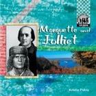 Marquette and Jolliet (Explorers (Abdo Publishing Company)) Cover Image