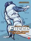 Force: Dynamic Life Drawing for Animators Cover Image