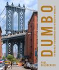 DUMBO: The Making of a New York Neighborhood Cover Image