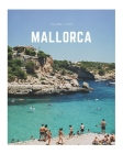 Mallorca: A Decorative Book - Perfect for Coffee Tables, Bookshelves, Interior Design & Home Staging (Island Life #1) Cover Image