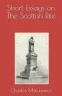 Short Essays on The Scottish Rite Cover Image