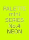Palette Mini 04: Neon Cover Image