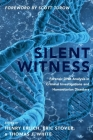 Silent Witness: Forensic DNA Evidence in Criminal Investigations and Humanitarian Disasters Cover Image