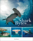 Shark Bytes: Tales of Diving with the Bizarre and the Beautiful Cover Image