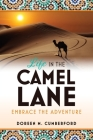 Life in the Camel Lane: Embrace the Adventure Cover Image
