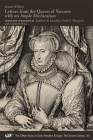 Jeanne d'Albret: Letters from the Queen of Navarre with an Ample Declaration (Medieval and Renaissance Texts and Studies #490) Cover Image