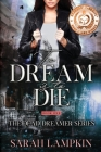 To Dream Is to Die Cover Image