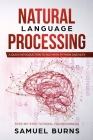 Natural Language Processing: A Quick Introduction to NLP with Python and NLTK Cover Image
