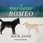 A Wolf Called Romeo Cover Image