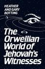 Orwellian World Jehovah Wi -OS (Heritage) Cover Image