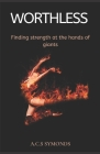 Worthless: Finding strength at the hands of giants Cover Image