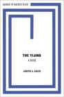 The Yijing: A Guide Cover Image