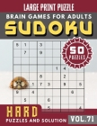 Hard Sudoku Puzzles and Solution: suduko puzzle books for adults difficult - Sudoku Hard Puzzles and Solution - Sudoku Puzzle Books for Adults & Senio Cover Image