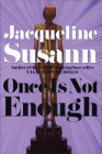 Once Is Not Enough (Jacqueline Susann) Cover Image