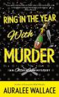 Ring in the Year with Murder: An Otter Lake Mystery Cover Image