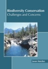 Biodiversity Conservation: Challenges and Concerns Cover Image