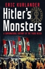Hitler's Monsters: A Supernatural History of the Third Reich Cover Image