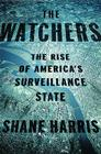 The Watchers: The Rise of America's Surveillance State Cover Image