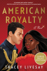 American Royalty: A Novel Cover Image