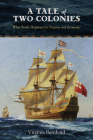 A Tale of Two Colonies: What Really Happened in Virginia and Bermuda? Cover Image