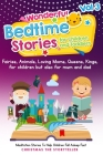 Wonderful bedtime stories for Children and Toddlers 3: Adventures, Fairies, Animals, Loving Moms, Queens, Kings, Frogs and Short Fables. Cover Image