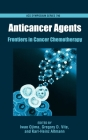 Anticancer Agents: Frontiers in Cancer Chemotherapy (ACS Symposium #796) Cover Image