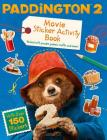 Paddington 2: Sticker Activity Book Cover Image