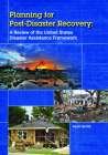 Planning for Post-Disaster Recovery: A Review of the United States Disaster Assistance Framework Cover Image