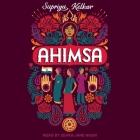 Ahimsa Lib/E Cover Image