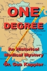 One Degree: An Historical Medical Mystery Cover Image