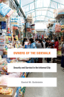 Owners of the Sidewalk: Security and Survival in the Informal City (Global Insecurities) Cover Image
