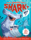 Are You Smarter Than a Shark?: Learn How Sharks Survive in Their Watery World! Cover Image