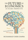 The Future of Economics: An Islamic Perspective Cover Image