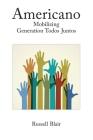 Americano: Mobilizando a Geração Todos Juntos Cover Image