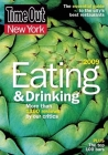 Time Out New York Eating and Drinking 2009: The Essential Guide to the City's Best Restaurants and Bars Cover Image