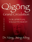 Qigong Grand Circulation for Spiritual Enlightenment Cover Image