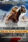 Escape from Hangtown (Lucas Fume Western #2) Cover Image