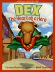 Dex: The Heart of a Hero Cover Image