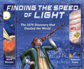 Finding the Speed of Light: The 1676 Discovery that Dazzled the World Cover Image