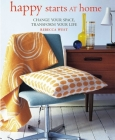 Happy Starts at Home: Change your space, transform your life Cover Image