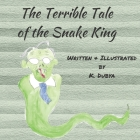 The Terrible Tale of the Snake King Cover Image