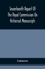 Seventeenth Report Of The Royal Commission On Historical Manuscripts Cover Image