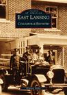 East Lansing: Collegeville Revisited (Images of America (Arcadia Publishing)) Cover Image