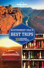 Lonely Planet Southwest USA's Best Trips (Trips Regional) Cover Image