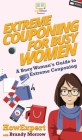 Extreme Couponing for Busy Women: A Busy Woman's Guide to Extreme Couponing Cover Image