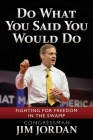 Do What You Said You Would Do: Fighting for Freedom in the Swamp Cover Image