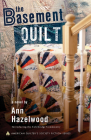 The Basement Quilt: Colebridge Community Series Book 1 of 7 Cover Image